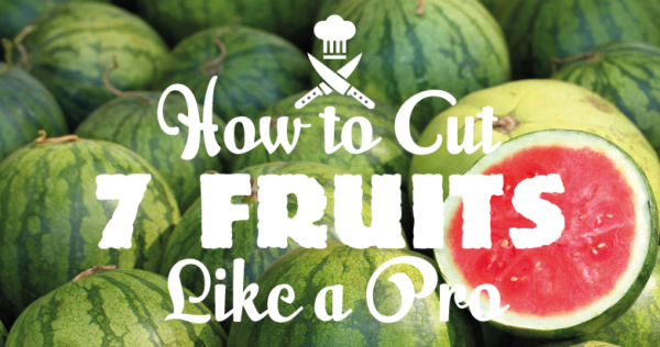 Cut-fruits-like-a-pro-Header