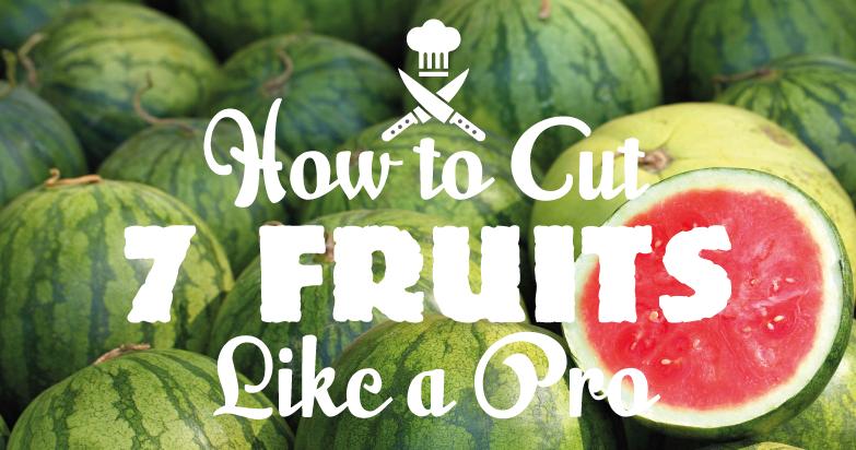 Cut-fruits-like-a-pro-Header